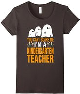 Special Tee Women's You Cant Scare Me Im A Kindergarten Teacher T-Shirt Small
