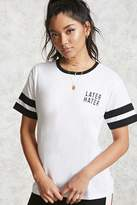 Forever 21 FOREVER 21+ Later Hater Graphic Tee