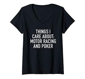 Womens Things I Care About: Motor Racing And Poker V-Neck T-Shirt