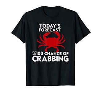 Hunter Crabbing Shirt - Funny Crab Today's Forecast T-Shirt