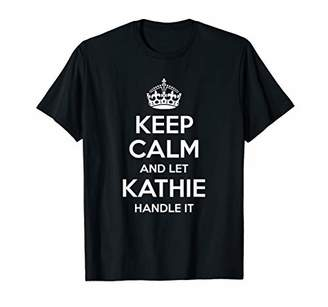 IDEA KATHIE Keep Calm Personalized Name Funny Birthday Gift T-Shirt