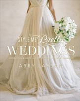 "The Well Appointed House ""Style Me Pretty Weddings"" by Abby Larson Hardcover Book - IN STOCK IN OUR GREENWICH STORE FOR QUICK SHIPPING"