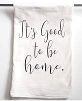 Aspen Lane Set Of 2 It's Good To Be Home Flour Sack Towels