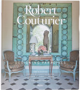 Rizzoli Robert Couturier: Designing Paradises