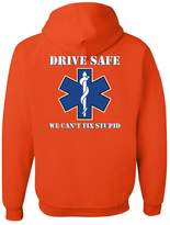 Tee Hunt EMS Hoodie Drive Safe We Can't Fix Stupid Ambulance Sweatshirt L