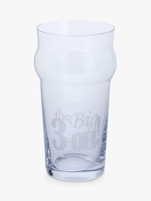 John Lewis & Partners Something Special Nonic 'The Big 3-Oh' Birthday Beer Glass, 570ml, Clear