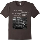 Men's Unafraid to Sail My Ship Inspirational Quote Sailing T-Shirt Large