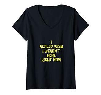 Womens I Really Wish I Weren't Here Right Now Shirt V-Neck T-Shirt