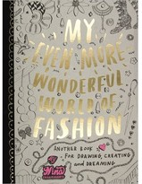Chronicle Books My Even More Wonderful World of Fashion