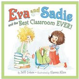 Harper Collins Eva and Sadie and the Best Classroom EVER! - Hardcover
