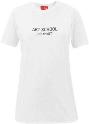 Art School Dropout-print Cotton-jersey T-shirt - White Black