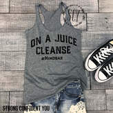 Etsy On A Juice Cleanse #Mimosas - Workout Tank - Gym Shirt - Exercise Tee - Yoga Tank - Brunch Shirt - B