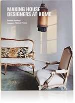 Rizzoli Making House: Designers At Home