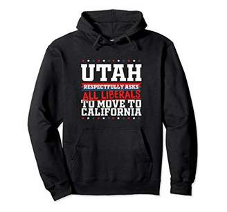Möve Utah Asks Liberals to California Republican Pullover Hoodie