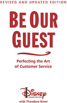 Disney Be Our Guest Book - Perfecting the Art of Customer Service