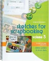 Scrapbook Generation SG-SV3 Sketches for Scrapbooking, Volume 3