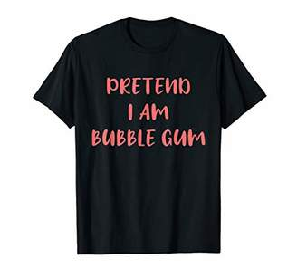 Bubblegum Halloween Costume Shirt Pretend I am Bubblegum