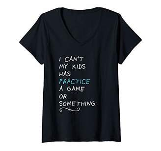Womens Funny Baseball Gift for Mom I Can't My Kids Has Practice V-Neck T-Shirt