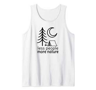 Less People More Nature This Is My Camping Funny Tank Top