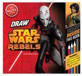 Star Wars Draw Star WarsTM Rebels Book