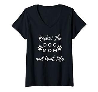 Womens Rockin' The Dog Mom And Aunt Life Puppy Lovers for Pet Women V-Neck T-Shirt