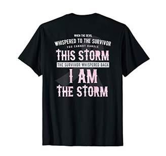 Breast Cancer Survivor I Am The Storm Shirt Back