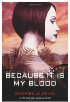 Farrar Straus & Giroux Because It Is My Blood (Book 2)
