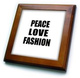 3dRose LLC ft_184859_1 InspirationzStore Happiness is - Peace Love and Fashion - Things that make me happy - fun stylist gift - Framed Tiles