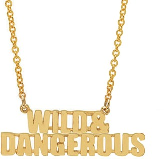 Established WILD & DANGEROUS Phrase Yellow Gold Chain Necklace