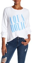 Wildfox Couture Aquaholic Long Sleeve Tee