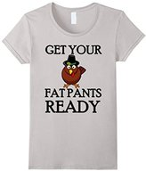 Men's Get Your Fat Pants Ready Thanksgiving Turkey Dinner T-Shirt Large