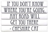 The Well Appointed House Cheshire Cat Quote Set of Decorative Books