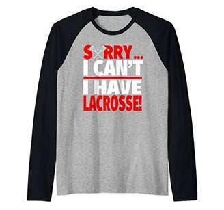 LaCrosse Sorry I Have Funny Player or Coach Raglan Baseball Tee