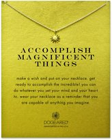 Dogeared Accomplish Magnificent Things Necklace