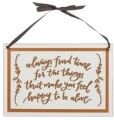Primitives By Kathy Happy To Be Alive Glass Panel Sign