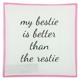 Charlotte Women's Glass Square Trinket Tray My Bestie Is Better Than The Restie-White