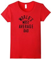 Ripple Junction Women's World's Most Average Dad T-Shirt Large