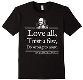 Love All Shakespeare Quote Shirt Theater Literature Gift
