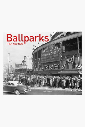 Rizzoli Ballparks Then and Now