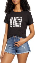 Sub Urban Riot Be Better Graphic Tee