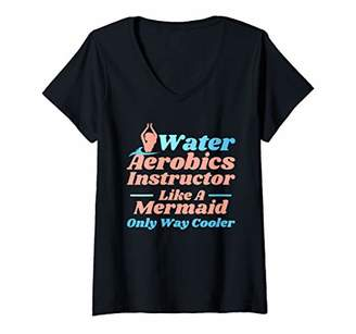 Womens Aqua Water Aerobics Instructor - Like A Mermaid V-Neck T-Shirt
