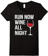 Run Now Wine all Night T-Shirt - Funny Tee for Runners