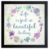 "Inspirational ""Life Is Beautiful Darling"" Framed Wall Art"
