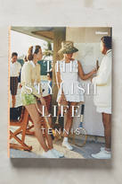 Anthropologie The Stylish Life: Tennis