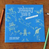 Flos Rosie Flo's colouring books Johnny Joe's Colouring Book