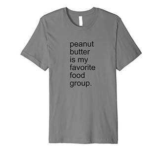 Butter Shoes Peanut Is My Favorite Food Group Creamy Crunchy Shirt