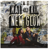 Matt & Kim - New Glow [LP]