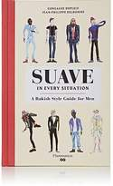 Rizzoli Suave in Every Situation: A Rakish Style Guide for Men