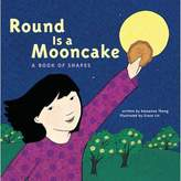 "Chronicle Books Round Is a Mooncake"" Board Book by Roseanna Thong"