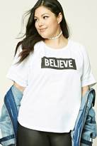 Forever 21 FOREVER 21+ Plus Size Believe Graphic Top